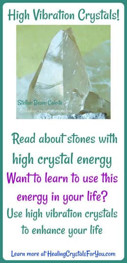 High Crystal Energy Stones