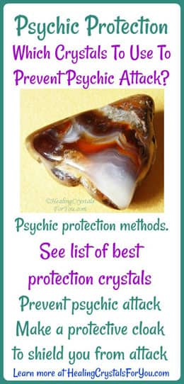 Using Psychic Protection Crystals To Prevent Psychic Attacks