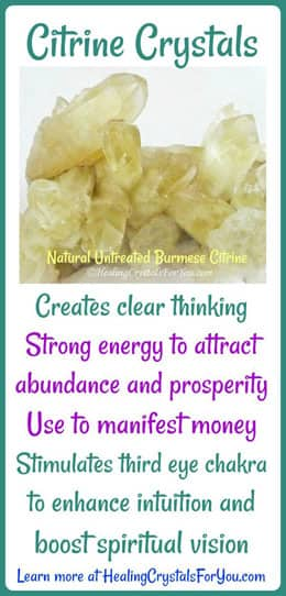 Citrine Crystals attract abundance and prosperity.