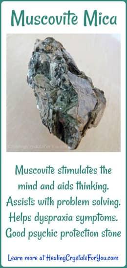Muscovite Mica stimulates the mind.