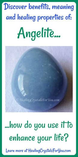 Angelite Meaning & Use: Use For Contact With Angels & Spirit