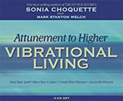 Attunement To Higher Vibrational Livin