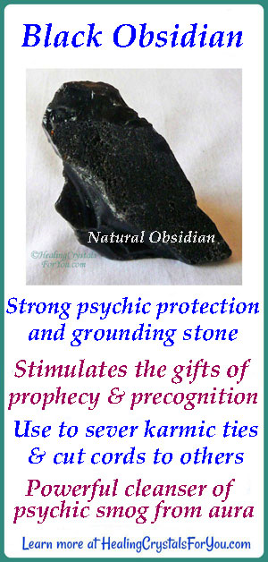 Black Obsidian Stone Meaning & Use: Cleanses Aura Of Psychic