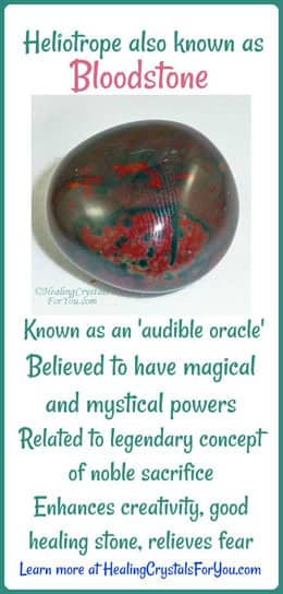 bloodstone aka heliotrope instils courage comfort and