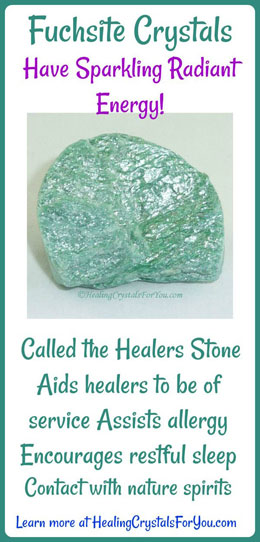 Fuchsite Crystals Have Sparkling Radiant Energy