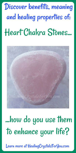 heart chakra stones meaning use living with love compassion truth