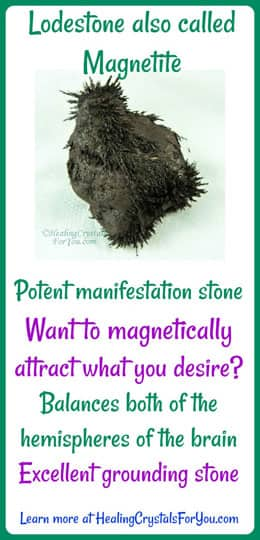 Magnetite is also called Lodestone