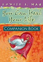 You Can Heal Your Life Companion